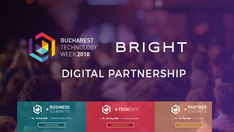 Bright Agency este si in 2018 partenerul digital al Bucharest Technology Week