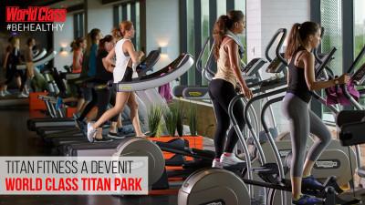World Class România achiziționează Titan Fitness Club si continuă sa-și extindă rețeaua pentru a aduce Mișcarea #BeHealthy și mai aproape de români