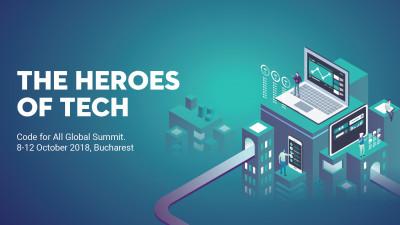 Summitul global Code for All: The Heroes of Tech. Cel mai important eveniment de civic tech din lume este organizat pentru prima dată la București