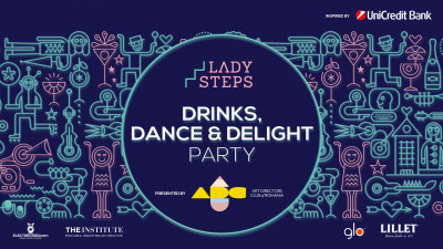 Lady Steps. Drinks, dance and delight party - miercuri, la Institute The Café