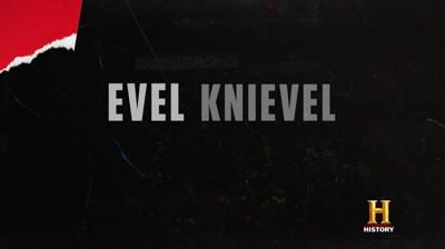 HISTORY - Evel Knievel: Cascadoria suprema