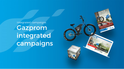 Gazprom - Integrated Campaigns