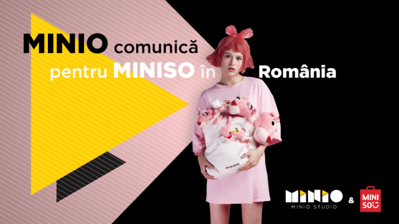 Minio comunică pentru Miniso în România