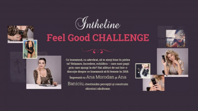 Sinceritate în digitalul feminin. Ringier lansează Feel Good Challenge, proiect special digital dezvoltat pentru Intheline Cosmetics