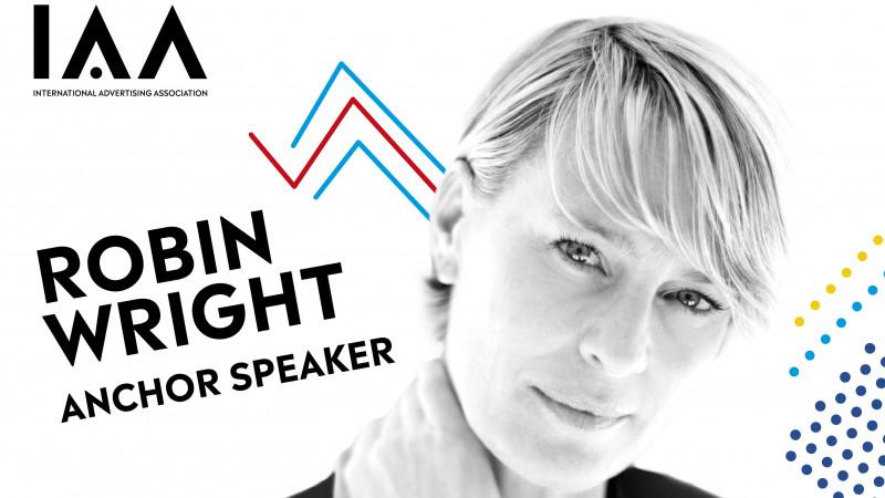 "Robin Wright, anchor speaker la Conferința Globală IAA ""Creativity 4 Better"""