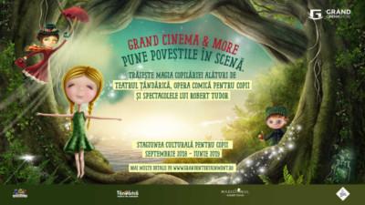 Grand Cinema & More pune poveștile în scenă, în stagiunea culturală pentru copii 2018 - 2019