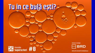 Noul format Premiile Superscrieri #8: cum ne unim bulele