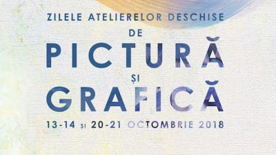 Zilele Atelierelor Deschise de Pictură și Grafică, al doilea weekend și ultima ocazie de întâlniri cu arta și artiștii în acest an