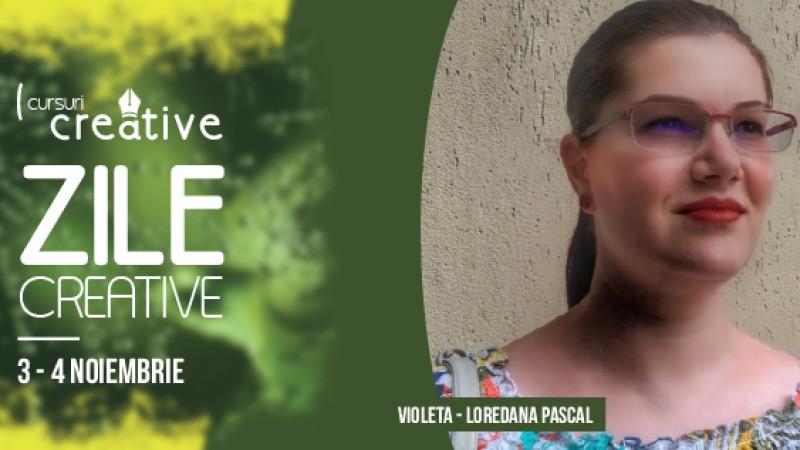 """Violeta-Loredana Pascal, business coach şi mentor, vorbește despre noul mod de a lansa și conduce o afacere la """"Zile Creative"""""""