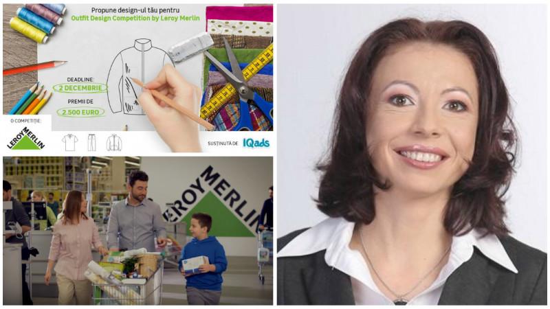 """Alina Tihohod (Leroy Merlin Romania): """"Avem la baza 2 piloni de comunicare – Pedagogie si Pret"""""""