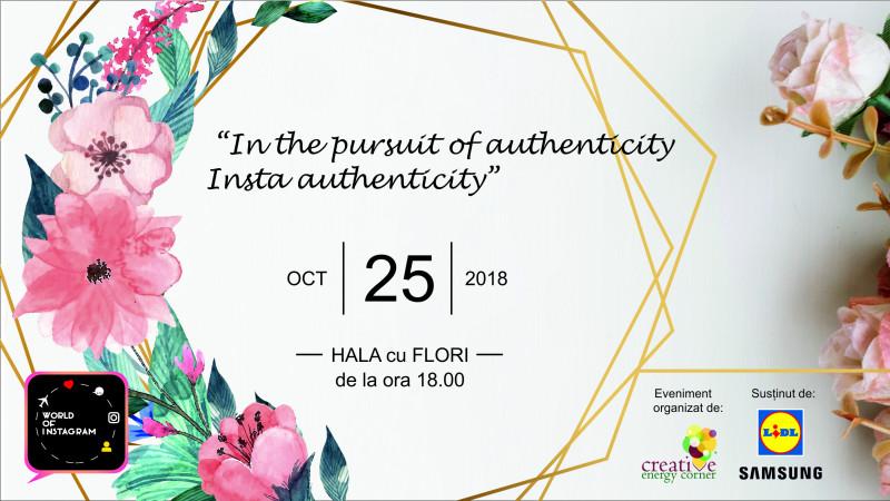 În căutarea autenticității. Insta-autenticității. Conferința World of Instagram - Ediția a VI-a