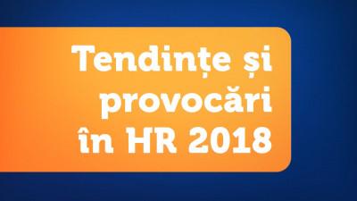 Tendințe și provocări în HR 2018