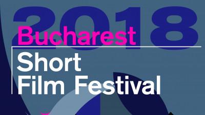 Bucharest Short Film Festival 2018, a III-a ediție BSFF se întâmplă în curând