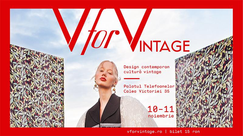 V for VINTAGE 21 -târg de design contemporan și cultură vintage