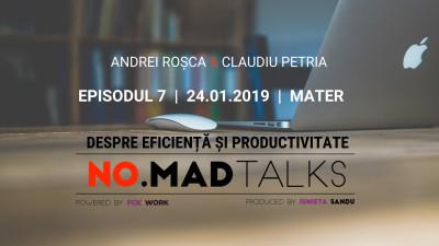 Episodul șapte NO.MAD Talks, despre eficiență și productivitate va avea loc pe 24 ianuarie la MATER