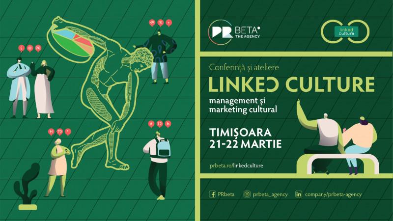 Vino la Conferința Linked Culture - Management și Marketing Cultural