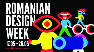 Romanian Design Week sărbătorește comunitățile creative în perioada 17-26 mai
