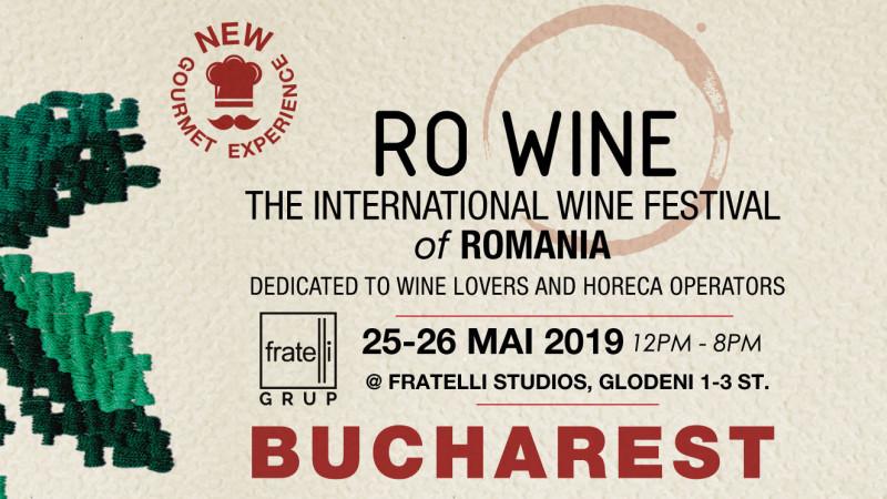 RO-Wine | The International Wine Festival of Romania, București, 25-26 mai 2019
