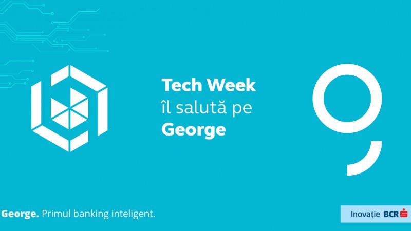 Bucharest Tech Week îl salută pe George