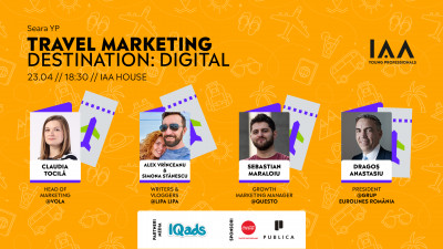 IAA Young Professionals organizează Seara YP Travel Marketing – Destination: Digital