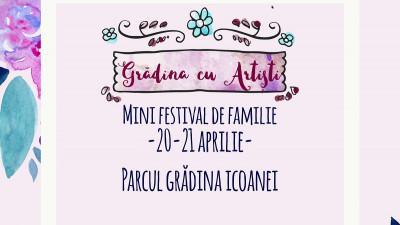 Grădina cu Artiști, pe 20 - 21 aprilie, în Parcul Grădina Icoanei din București