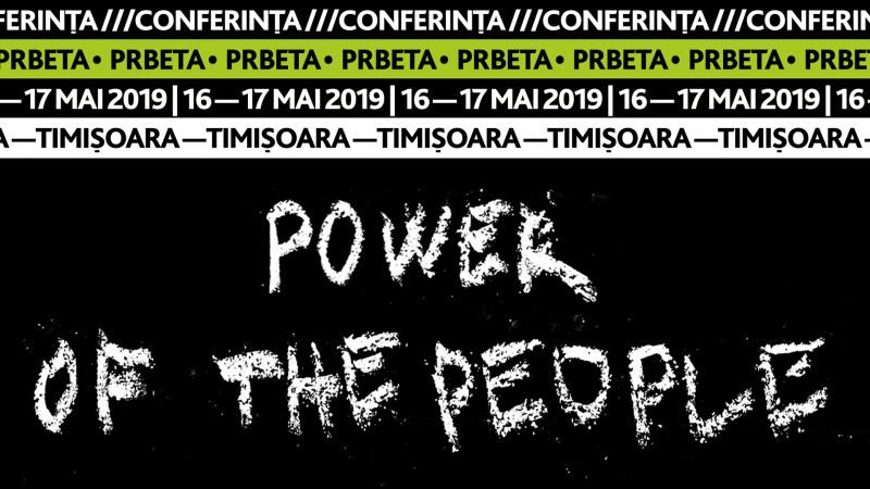 Power of the People la cea de-a noua ediție a Conferinței PRbeta