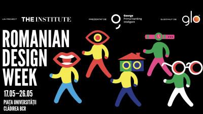 Romanian Design Week 2019 prezintă peste 200 de proiecte de design și arhitectură și trei circuite propuse de peste 30 de entități din comunitățile creative bucureștene
