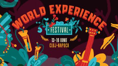Cluj-Napoca este în premieră gazda celei de-a cincea ediții a WORLD EXPERIENCE FESTIVAL, într-un spectacol unic al muzicii și sunetelor lumii