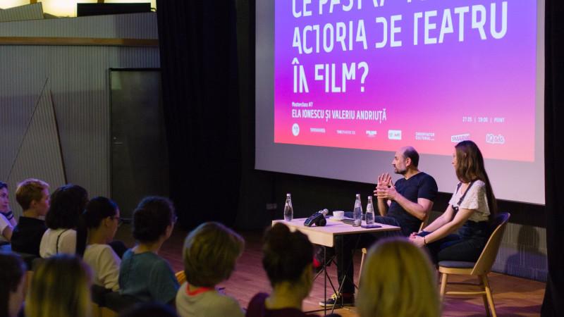 Ce păstrăm din actoria de teatru în film- Masterclass #7 cu Ela Ionescu & Valeriu Andriuță