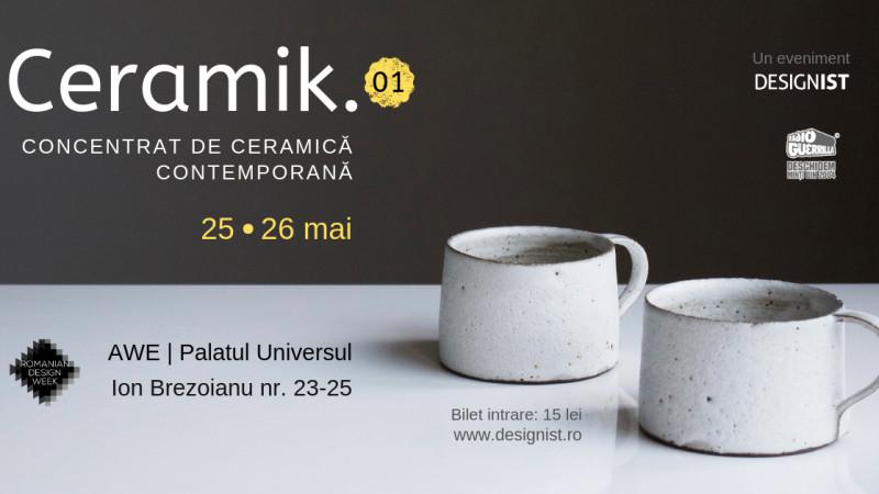 Prima ediție Ceramik. | Concentrat de ceramică contemporană