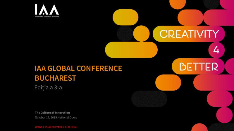 """Conferinţa Globală IAA """"Creativity4Better"""" revine la Bucureşti cu o a treia ediţie şi anunţă primii speakeri"""
