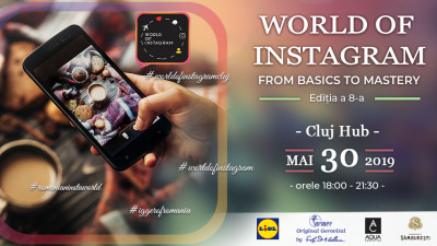 From Basics to Mastery. Conferința World of Instagram Cluj