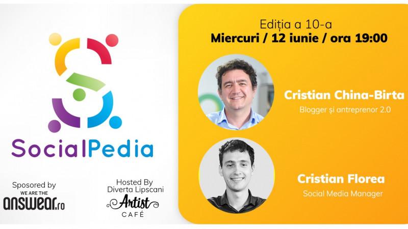 Eveniment gratuit pentru pasionații de online și digital. Cristian China Birta, blogger și antreprenor 2.0, și Cristian Florea, blogger și Social Media Manager, vin la SocialPedia 10
