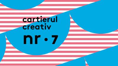 Se lansează ziarul Cartierul Creativ nr. 7 | Jurnal de cartier
