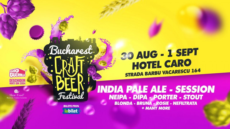 Bucharest Craft Beer Festival 2019–Great BEER, Great FOOD, Great MUSIC