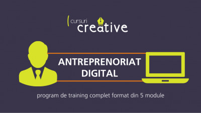 80 de ore de training dedicate antreprenoriatului digital