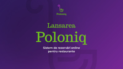 Lansare Poloniq - Sistem de rezervări online pentru restaurante