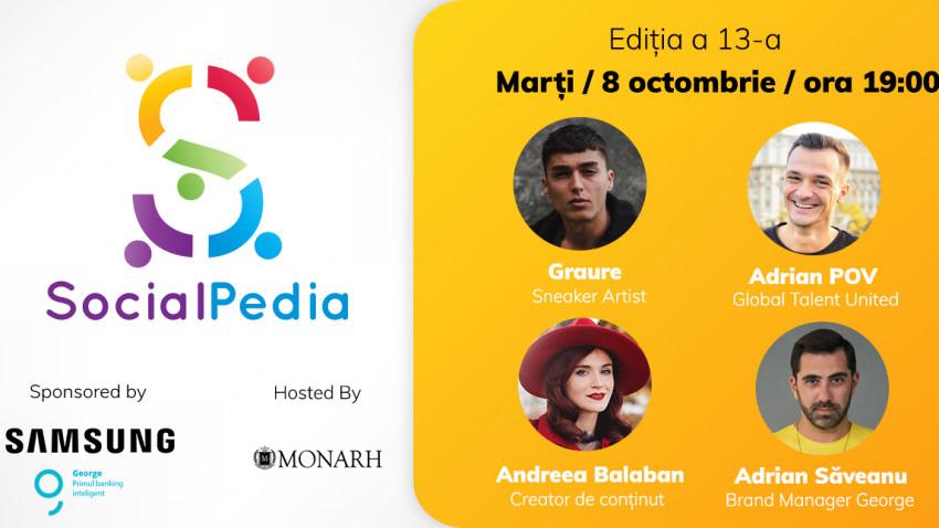 SocialPedia 13: Despre campaniile cu influenceri și vedete, alături de patru invitați speciali