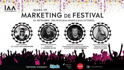 Jurnal de festival. Vino la Seara YP dedicată Marketingului de Festival pentru a afla din secretele activărilor din 2019