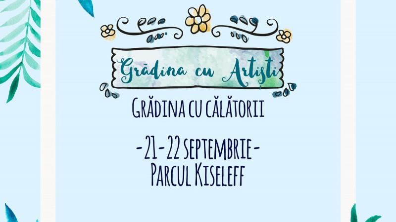 Pe 21 – 22 septembrie, Bucureștiul e ca o vacanță la Grădina cu Artiști