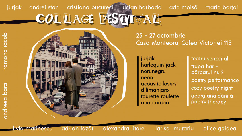 Collage Festival - primul festival de colaje din Romania - 25 - 27 oct