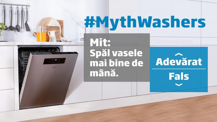 #MythWashers, și miturile despre mașinile de spălat vase dispar. Campanie online educativă semnată de Beko, FCB Bucharest și Bright Agency