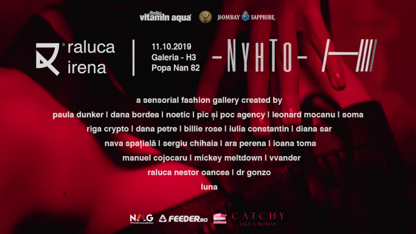În noaptea de vineri, 11 octombrie 2019, între 20:30 și 08:00, celebrăm întunericul în cadrul expoziției eveniment NyhTo, marca Raluca Irena. Locație: H3, Popa Nan 82