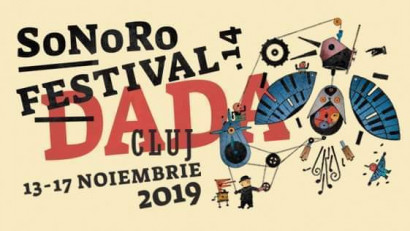 Festivalul SoNoRo XIV DaDa ajunge la Cluj-Napocaîn perioada 13-17 noiembrie 2019