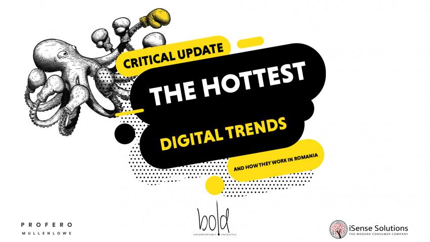 Critical update by Profero: principalele tendințe în comunicarea digitală la nivel global și aplicabilitatea lor pe piața locală