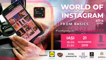From Basics to Mastery - Conferința World of Instagram Iași