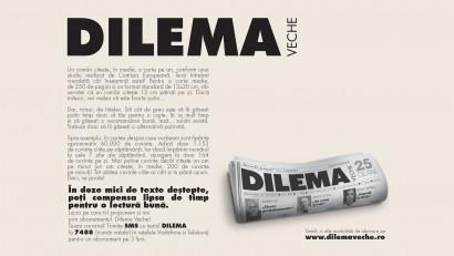 Citește mai mult și mai bine, în doze săptămânale, cu Dilema Veche! O campanie Armada