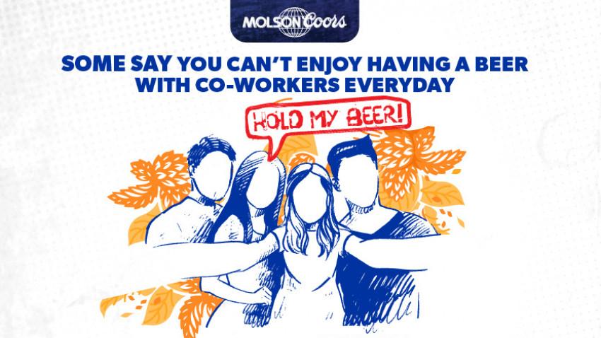 "pastel câștigă pitch-ul de employer branding Molson Coors Global Business Services și construiește sub conceptul ""Hold my beer"""