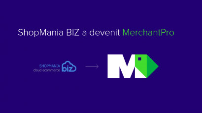 Platforma e-commerce tip SaaS ShopMania BIZ devine MerchantPro