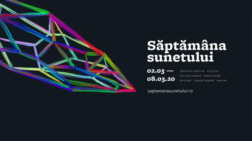 Săptămâna Sunetului, 2-8 martie 2020, București